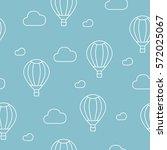 hot air balloon. seamless... | Shutterstock .eps vector #572025067
