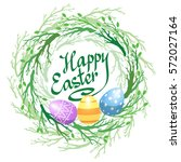 easter wreath with easter eggs... | Shutterstock .eps vector #572027164
