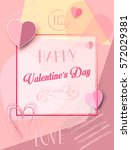 happy valentines day greeting... | Shutterstock .eps vector #572029381