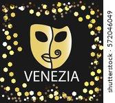 golden venetian mask into the... | Shutterstock .eps vector #572046049