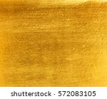 shiny yellow leaf gold foil... | Shutterstock . vector #572083105