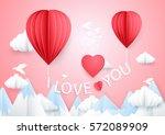 love concept. hot air balloons... | Shutterstock .eps vector #572089909