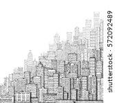 cityscape building line art... | Shutterstock . vector #572092489