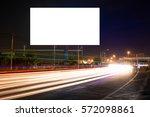billboard blank for outdoor...   Shutterstock . vector #572098861