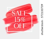 sale season 15  off sign over... | Shutterstock .eps vector #572133739