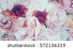 Stock photo rose backgrounds for valentine day or bouquet close up background 572136319