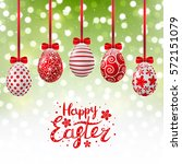 red easter eggs on shiny... | Shutterstock .eps vector #572151079