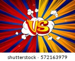 vector background with versus... | Shutterstock .eps vector #572163979