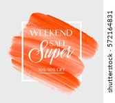 sale super weekend sign over... | Shutterstock .eps vector #572164831