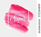sale super weekend sign over...   Shutterstock .eps vector #572164849