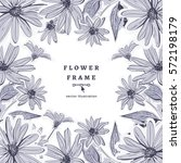 vector flower frame drawing... | Shutterstock .eps vector #572198179