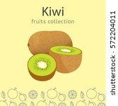 ripe kiwi on a light background....   Shutterstock .eps vector #572204011
