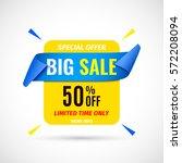 big sale banner. vector... | Shutterstock .eps vector #572208094