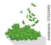 dollar. a bunch of mountain of... | Shutterstock .eps vector #572213401