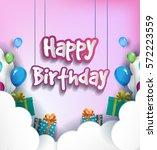happy birthday vector design... | Shutterstock .eps vector #572223559