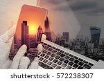 double exposure of hand using... | Shutterstock . vector #572238307