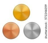 set of gold  silver and bronze... | Shutterstock .eps vector #572246059