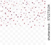 many falling red tiny confetti... | Shutterstock .eps vector #572273134