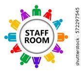 staff room icon with stylized... | Shutterstock . vector #572297545