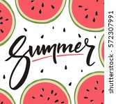 hello summer lettering and... | Shutterstock .eps vector #572307991