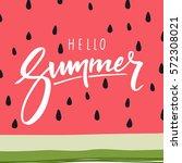 hello summer lettering and... | Shutterstock .eps vector #572308021