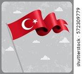 turkish flag wavy abstract... | Shutterstock .eps vector #572309779