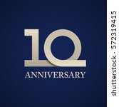 10 years anniversary paper... | Shutterstock .eps vector #572319415