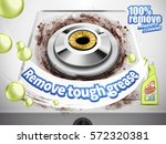 remove grease detergent ad  gas ... | Shutterstock .eps vector #572320381