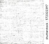 distressed overlay texture of... | Shutterstock .eps vector #572322397
