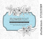 floral card with spring blossom ... | Shutterstock .eps vector #572325589