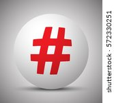 red hashtag icon on white sphere | Shutterstock .eps vector #572330251