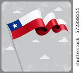 chilean flag wavy abstract... | Shutterstock .eps vector #572338225