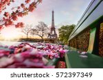 eiffel tower during spring time ... | Shutterstock . vector #572397349