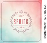 spring vector typographic... | Shutterstock .eps vector #572402161