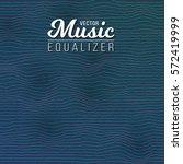 illustration of music equalizer ...   Shutterstock .eps vector #572419999
