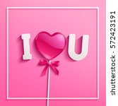 concept heart shaped pink candy ... | Shutterstock .eps vector #572423191