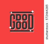 do good typography   Shutterstock .eps vector #572464285