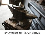 blacksmith's workshop and tools.... | Shutterstock . vector #572465821