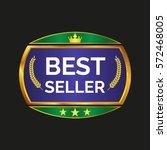 best seller label on black... | Shutterstock .eps vector #572468005