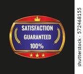 satisfaction guarantee label on ... | Shutterstock .eps vector #572468155