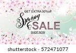 the spring sale advertisement... | Shutterstock .eps vector #572471077