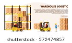 warehouse logistic background... | Shutterstock .eps vector #572474857