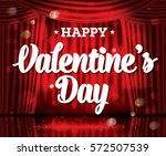 happy valentine's day. open red ... | Shutterstock .eps vector #572507539
