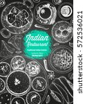indian cuisine top view frame.... | Shutterstock .eps vector #572536021
