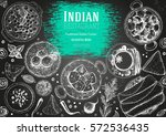 indian cuisine top view frame.... | Shutterstock .eps vector #572536435