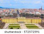 schonbrunn view and vienna... | Shutterstock . vector #572572591