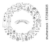 hand drawn doodle wedding day... | Shutterstock .eps vector #572583835