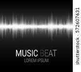 music beat. white lights... | Shutterstock .eps vector #572607631