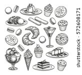 Sketch Set Of Dessert. Pastry...