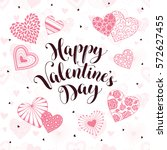 happy valentine's day greeting... | Shutterstock .eps vector #572627455